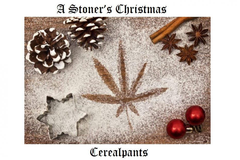 A STONER'S GUIDE TO CHRISTMAS