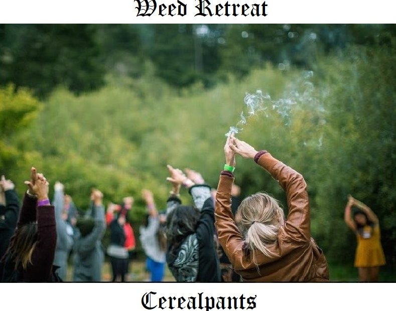 Weed Retreat