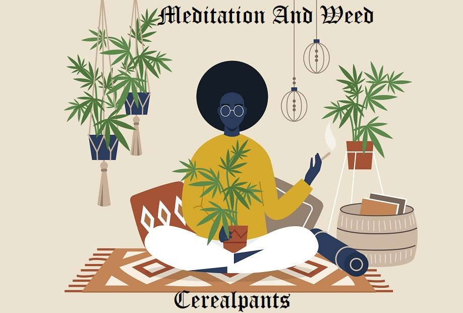 meditation and weed