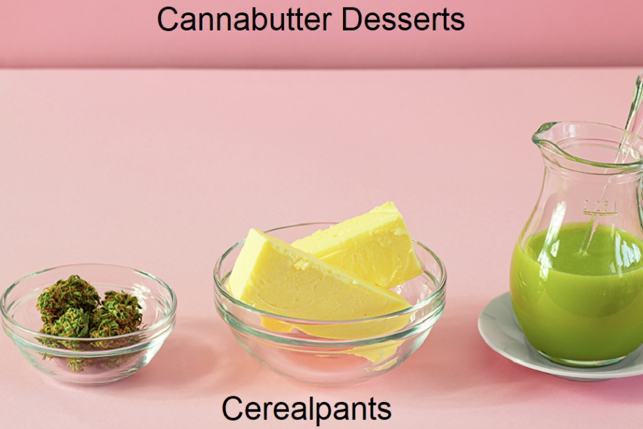 Cannabutter Desserts Recipes and Instructions