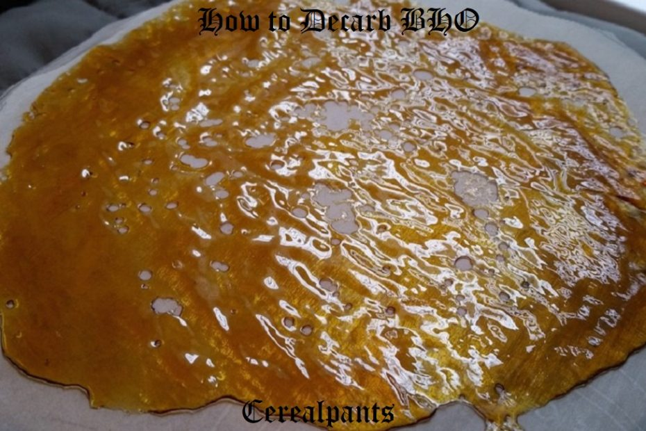 How to Decarb BHO