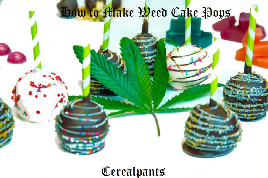 How to Make Weed Cake Pops