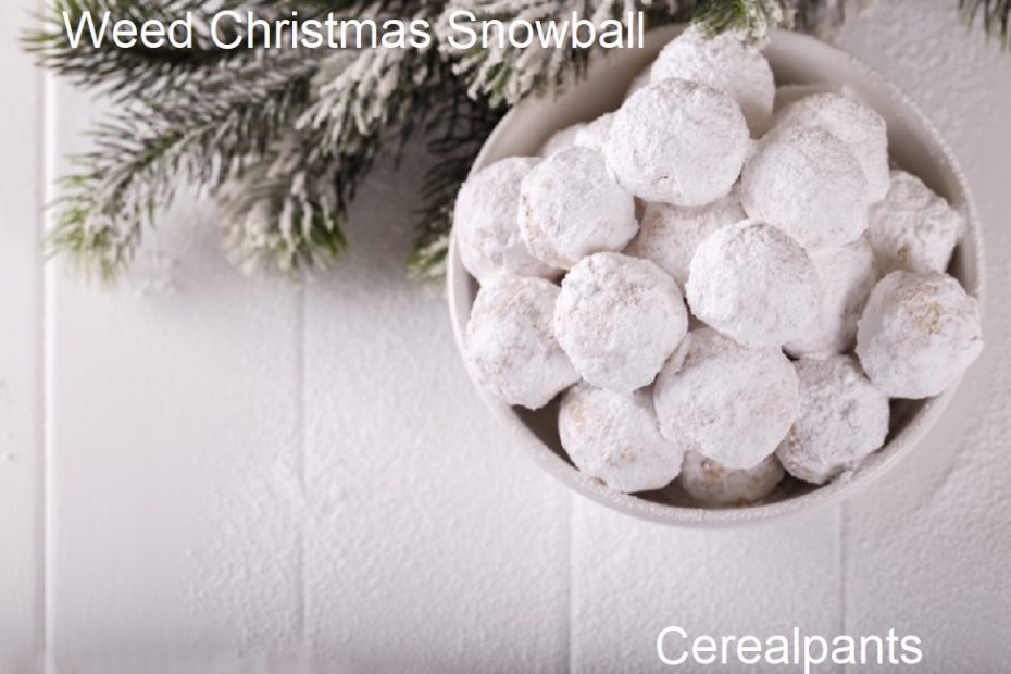 How to Make Weed Christmas Snowball